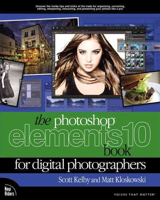 Photoshop Elements 10 Book for Digital Photographers