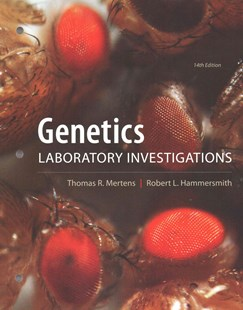 Genetics Laboratory Investigations by Thomas L Mertens, Robert L. Hammersmith (9780321814173) - PaperBack - Science & Technology Biology