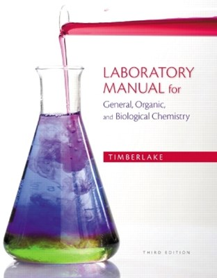 Laboratory Manual for General, Organic, & Biological Chemistry