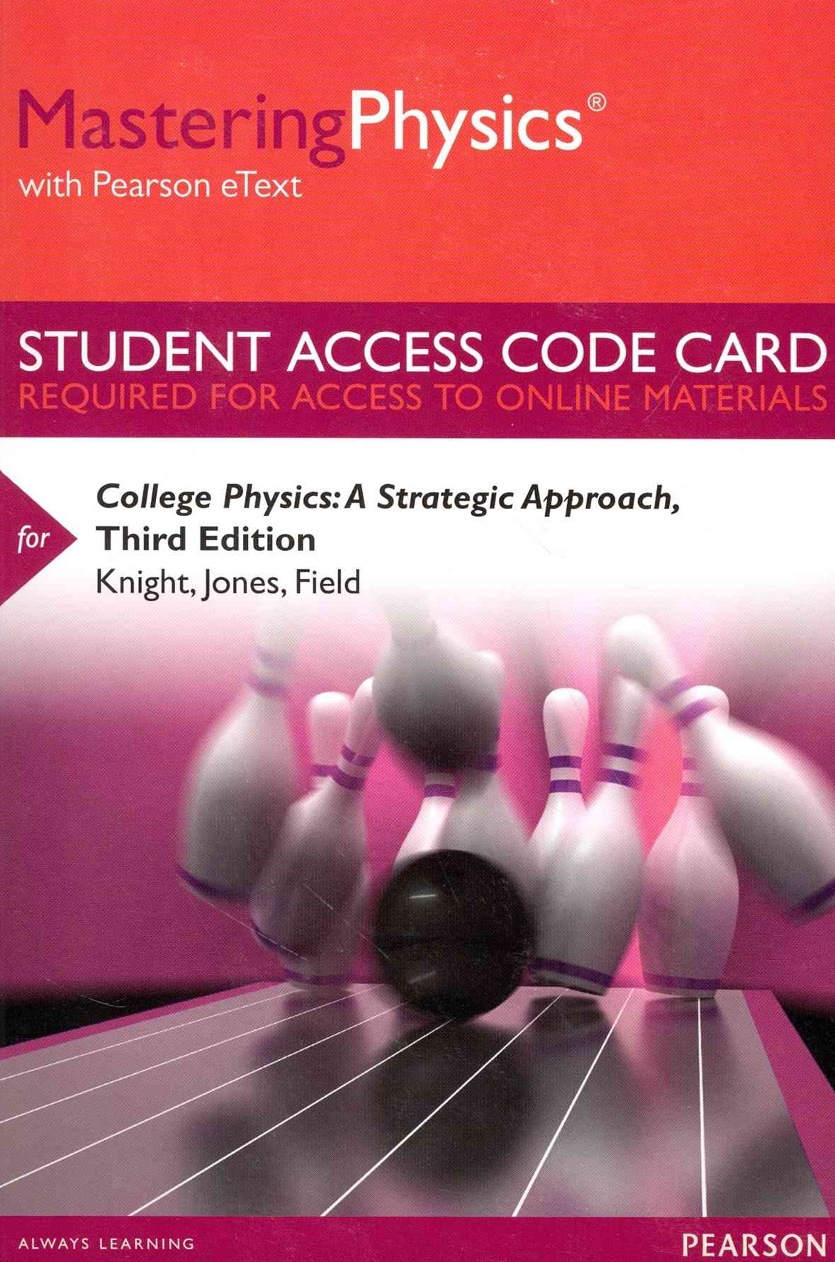 MasteringPhysics with Pearson EText -- Standalone Access Card -- for College Physics