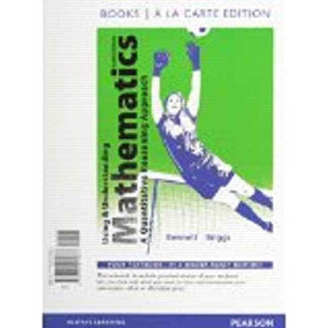 Using and Understanding Mathematics, Books a la Carte Edition