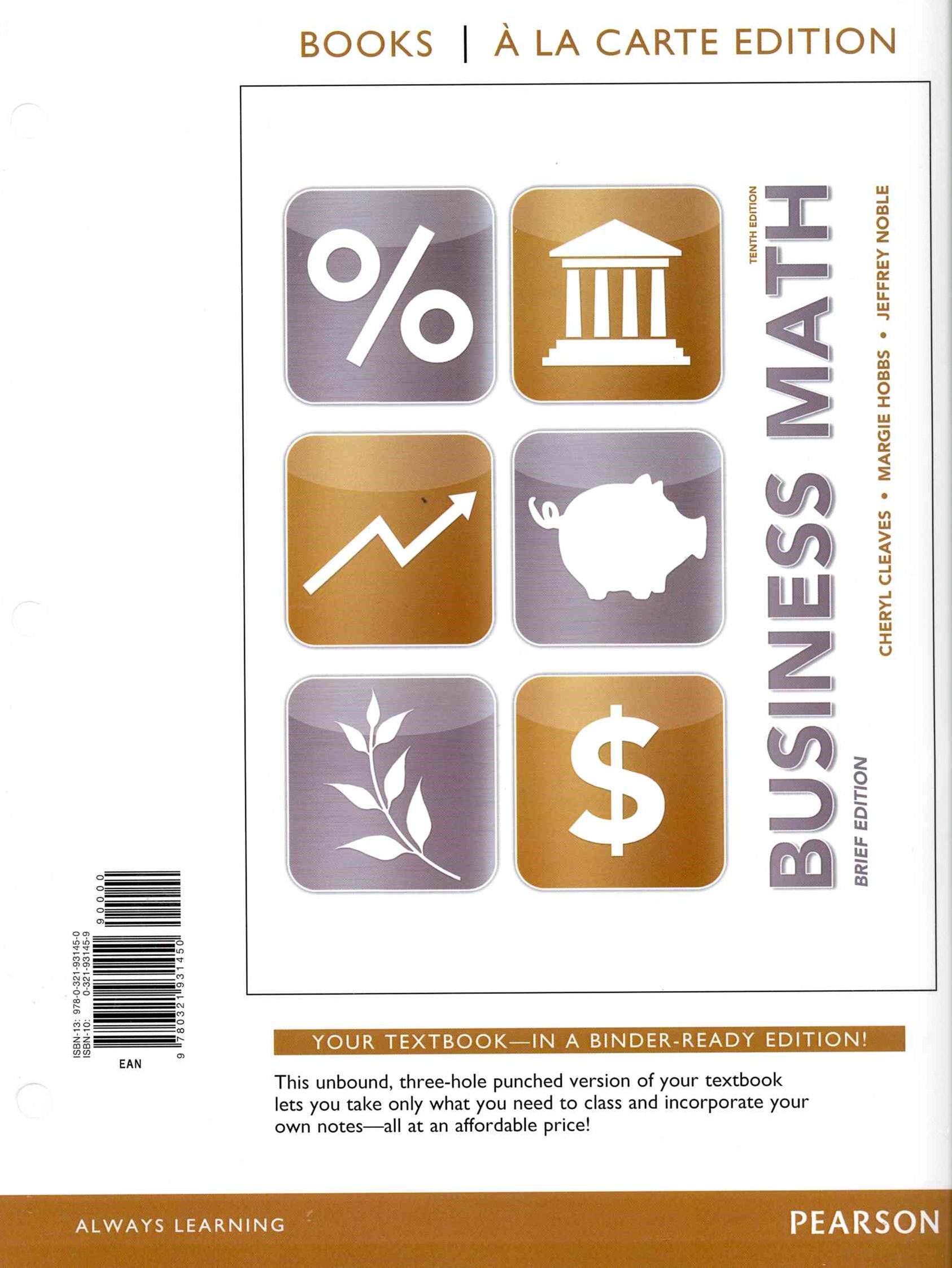 Business Math Brief, Books a la Carte Edition Plus MyMathLab -- Access Card Package