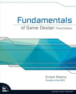 Fundamentals of Game Design by Ernest Adams (9780321929679) - PaperBack - Computing Game Design