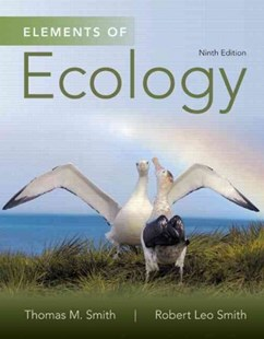 Elements of Ecology by Thomas M. Smith, Robert Leo Smith (9780321934185) - PaperBack - Science & Technology Biology