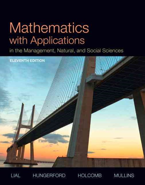 Mathematics with Applications in the Management, Natural, and Social Sciences Plus NEW MyMathLab wi