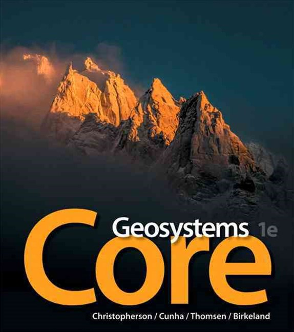 Geosystems Core Plus MasteringGeography with EText -- Access Card Package