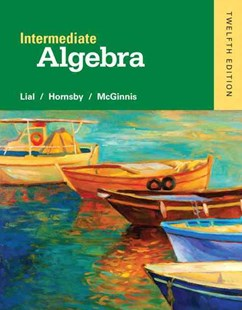 Intermediate Algebra by Margaret L. Lial, John Hornsby, Terry McGinnis (9780321969354) - HardCover - Science & Technology Mathematics