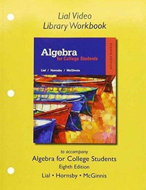 Myworkbook for Algebra for College Students