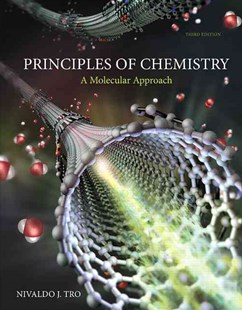 Principles of Chemistry by Nivaldo J. Tro (9780321971944) - HardCover - Education Teaching Guides