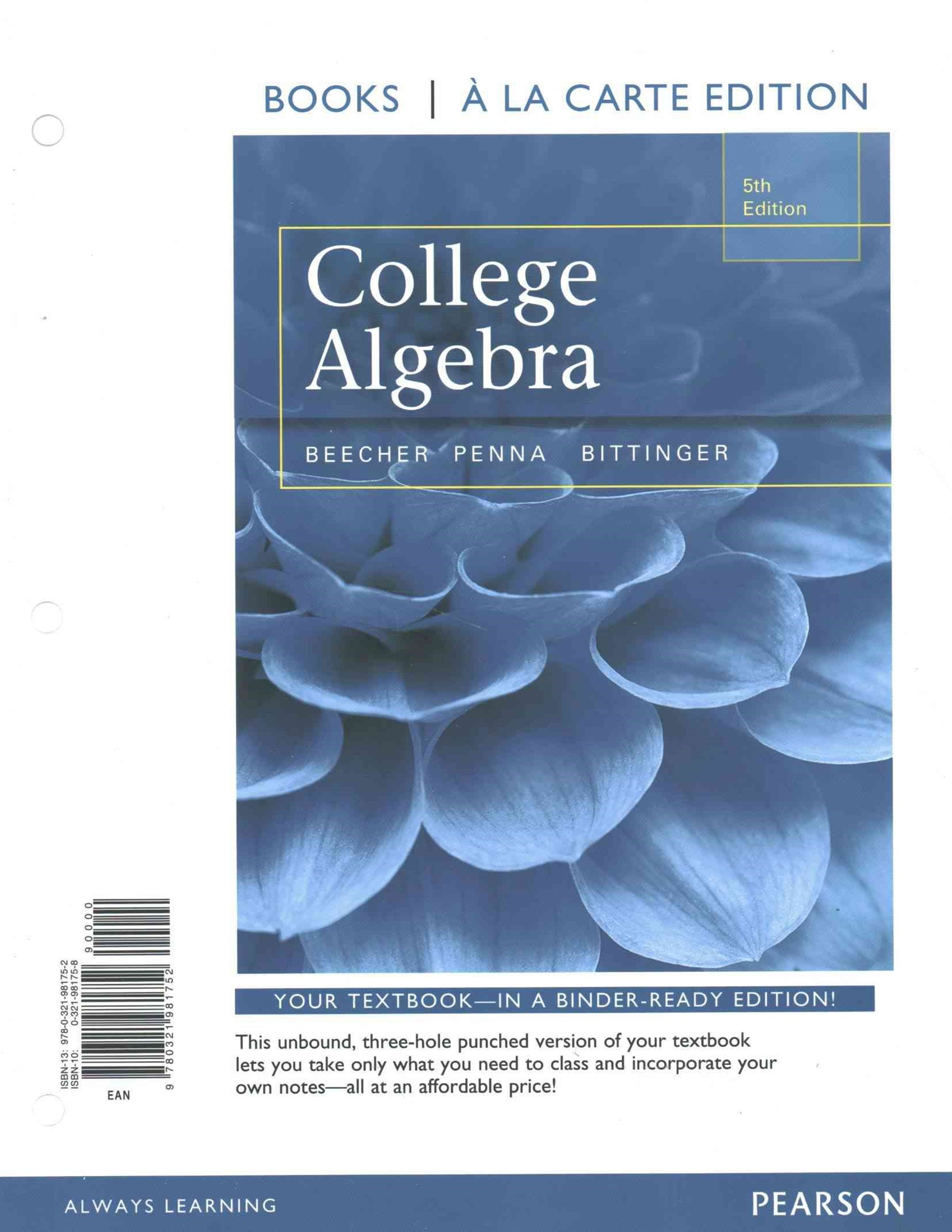 College Algebra, Books a la Carte Edition Plus MyMathLab with Pearson Etext, Access Card Package