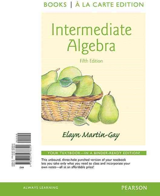 Intermediate Algebra, Books a la Carte Edition