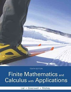 Finite Mathematics and Calculus with Applications by Margaret L. Lial, Raymond N. Greenwell, Nathan P. Ritchey (9780321979407) - HardCover - Business & Finance Business Communication