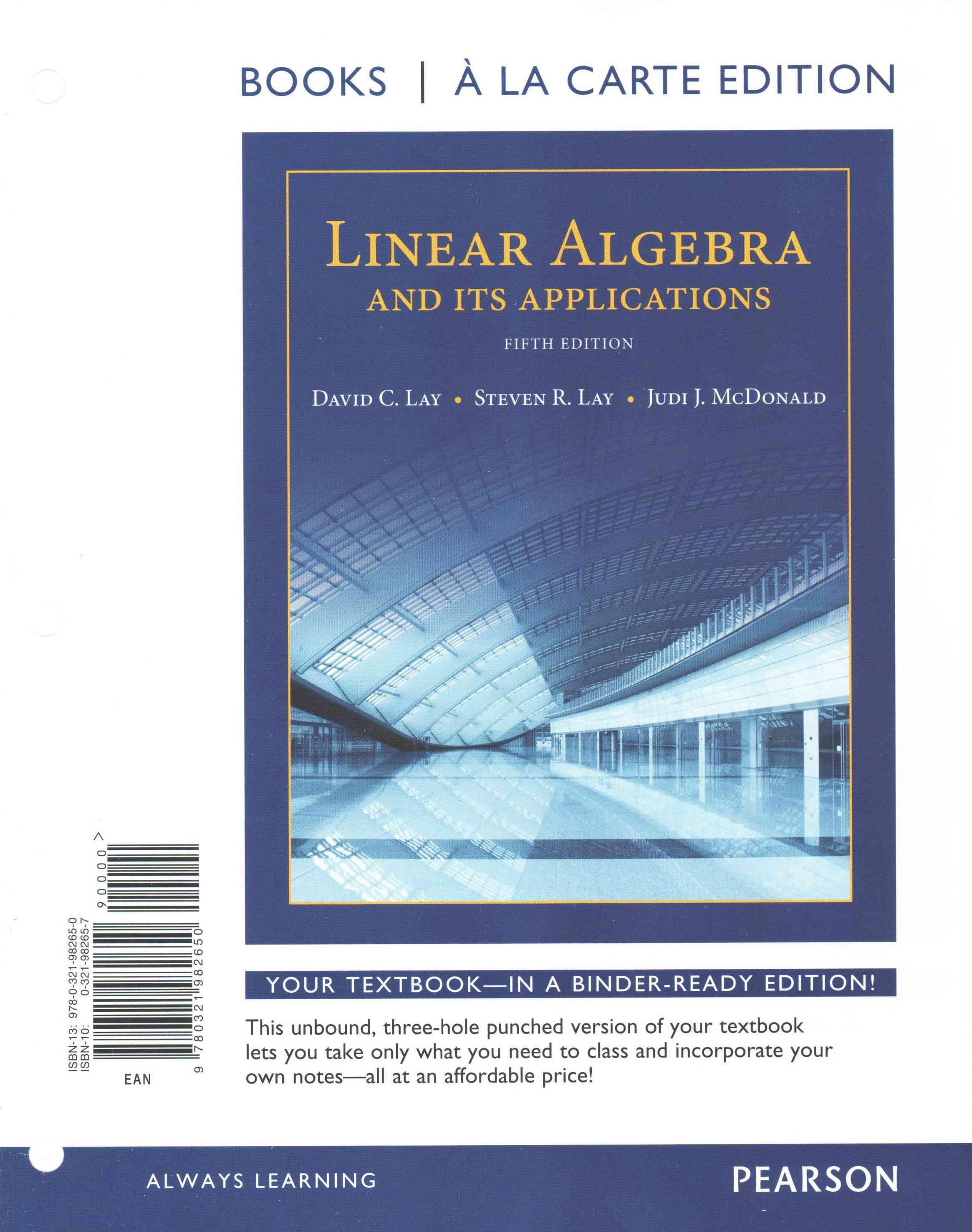 Linear Algebra and Its Applications, Books a la Carte Edition Plus MyMathLab with Pearson EText -- Access Code Card