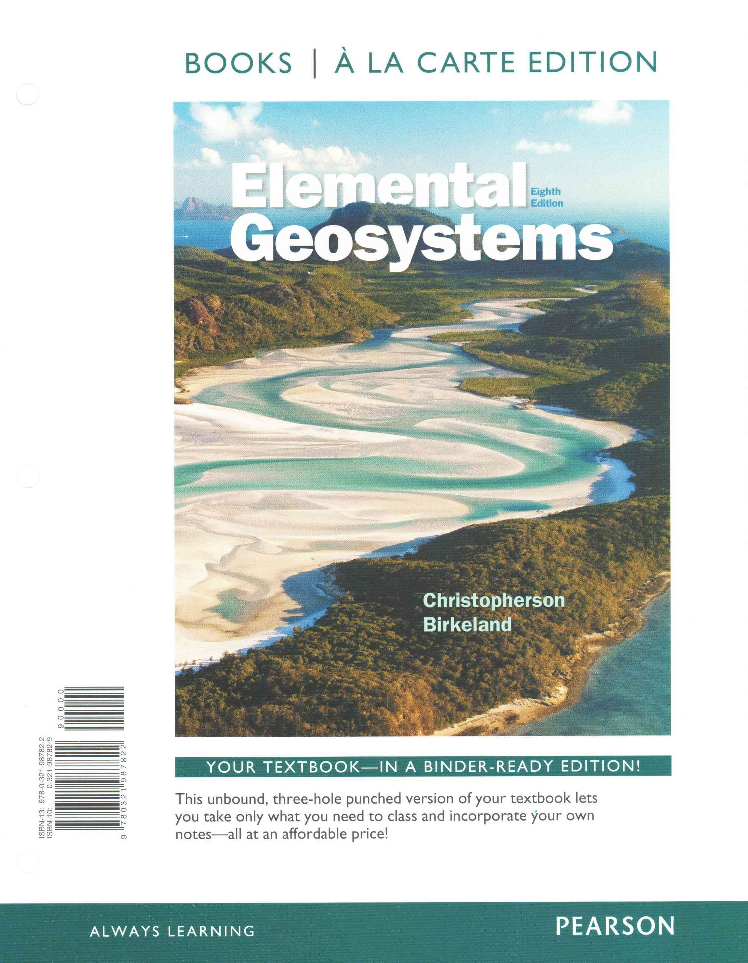 Elemental Geosystems, Books a la Carte Plus MasteringGeography with EText -- Access Card Package