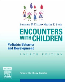 Encounters with Children by Suzanne D. Dixon, Martin T. Stein (9780323029155) - PaperBack - Family & Relationships Teens