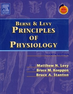 Berne and Levy Principles of Physiology by Matthew N. Levy, Bruce M. Koeppen, Bruce A. Stanton, Bruce A. Stanton (9780323031950) - PaperBack - Reference Medicine