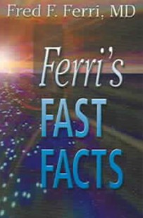 Ferri's Fast Facts by Fred F. Ferri (9780323035927) - PaperBack - Reference Medicine