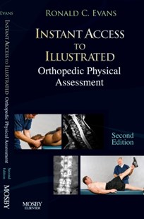 Instant Access to Orthopedic Physical Assessment by Ronald C. Evans (9780323045339) - PaperBack - Reference Medicine