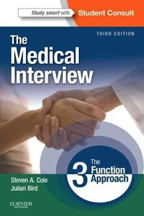 Medical Interview by Steven A. Cole, Julian Bird (9780323052214) - PaperBack - Reference Medicine