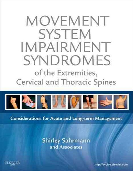 Movement System Impairment Syndromes of the Extremities, Cervical and Thoracic Spines