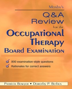 (ebook) Mosby's Q & A Review for the Occupational Therapy Board Examination - E-Book - Reference Medicine