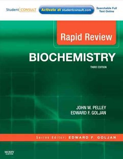 Rapid Review Biochemistry by John W. Pelley, Edward F. Goljan (9780323068871) - PaperBack - Reference Medicine