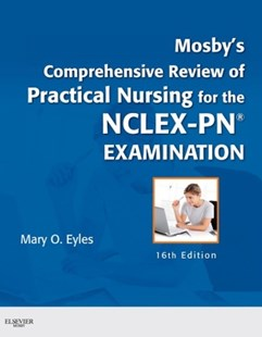 (ebook) Mosby's Comprehensive Review of Practical Nursing for the NCLEX-PN® Exam - E-Book - Reference Medicine