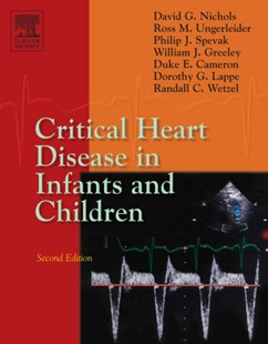 (ebook) Critical Heart Disease in Infants and Children E-Book - Reference Medicine