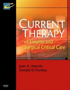 (ebook) Current Therapy of Trauma and Surgical Critical Care E-Book - Reference Medicine