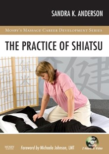 (ebook) The Practice of Shiatsu - E-Book - Reference Medicine