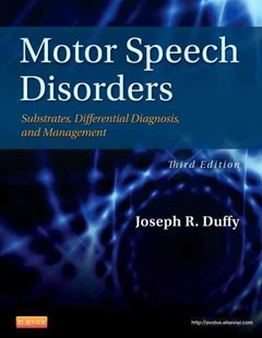 Motor Speech Disorders by Joseph R. Duffy (9780323072007) - HardCover - Reference Medicine