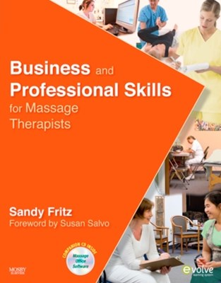 Business and Professional Skills for Massage Therapists - E-Book