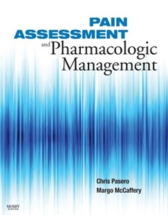 (ebook) Pain Assessment and Pharmacologic Management - E-Book - Reference Medicine