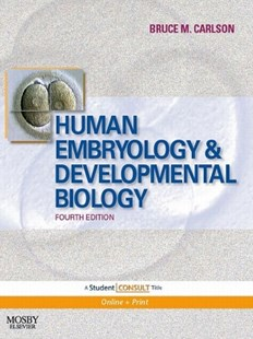 (ebook) Human Embryology and Developmental Biology E-Book - Reference Medicine