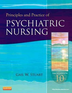Principles and Practice of Psychiatric Nursing by Gail Wiscarz Stuart (9780323091145) - PaperBack - Reference Medicine
