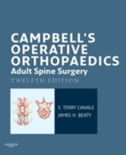 (ebook) Campbell's Operative Orthopaedics: Adult Spine Surgery E-Book - Reference Medicine