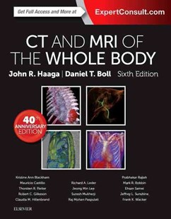 CT and MRI of the Whole Body by John R. Haaga, Daniel Boll (9780323113281) - HardCover - Reference Medicine