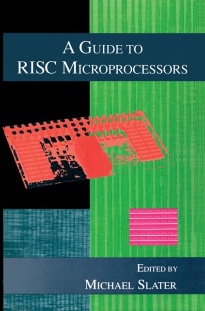 Guide to RISC Microprocessors