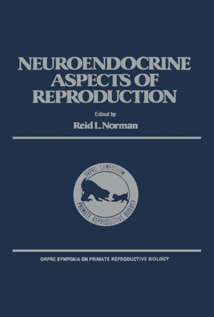 Neuroendocrine Aspects of Reproduction