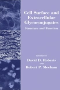 (ebook) Cell Surface and Extracellular Glycoconjugates - Science & Technology Biology