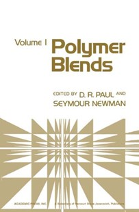 (ebook) Polymer Blends Volume 1 - Science & Technology Engineering