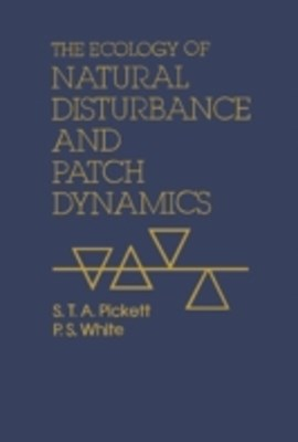 Ecology of Natural Disturbance and Patch Dynamics