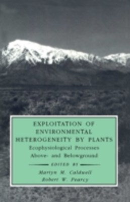 Exploitation of Environmental Heterogeneity by Plants