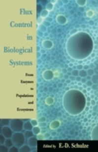 (ebook) Flux Control in Biological Systems - Science & Technology Biology