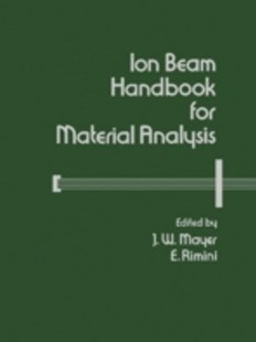 (ebook) Ion Beam Handbook for Material Analysis - Science & Technology Physics