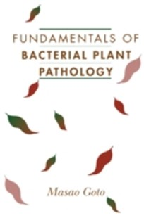 (ebook) Fundamentals of Bacterial Plant Pathology - Science & Technology Biology