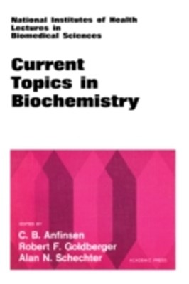Current Topics in Biochemistry