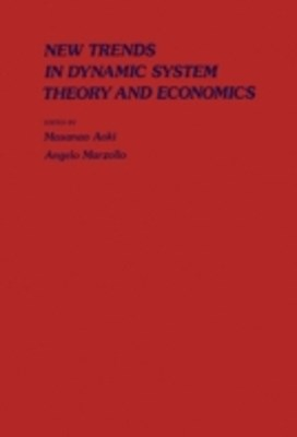 New Trends In Dynamic Systems Theory And Economics