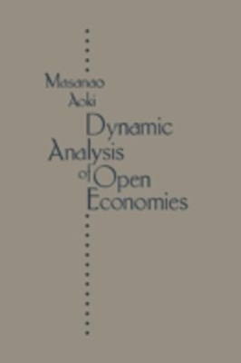 Dynamic Analysis Of Open Economies