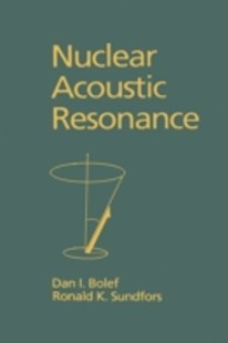 (ebook) Nuclear Acoustic Resonance - Science & Technology Physics